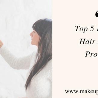 Top 5 Favorite Hair Products - Makeup by Lauren Blog